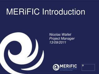 MERiFIC Introduction