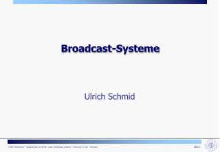 Broadcast-Systeme