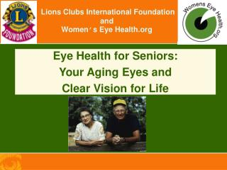 Lions Clubs International Foundation and Women ' s Eye Health