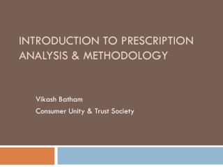 Introduction to Prescription Analysis & Methodology