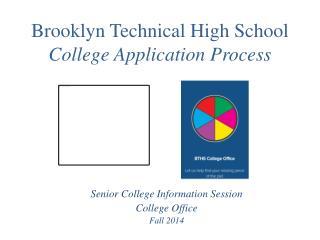 Brooklyn Technical High School  College Application Process
