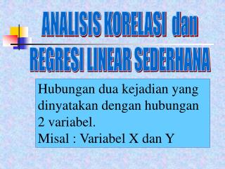 ANALISIS KORELASI  dan REGRESI LINEAR SEDERHANA