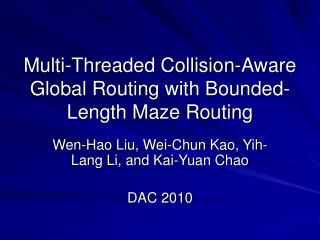 Multi-Threaded Collision-Aware Global Routing with Bounded-Length Maze Routing