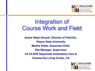 Integration of  Course Work and Field