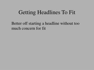 Getting Headlines To Fit