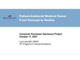 Patient-Centered Medical Home:  From Concept to Reality