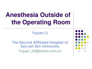 Anesthesia Outside of the Operating Room