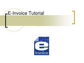 E-Invoice Tutorial