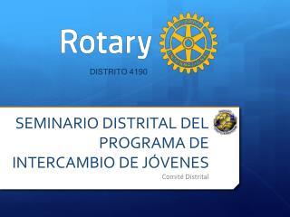 SEMINARIO DISTRITAL DEL PROGRAMA DE INTERCAMBIO DE JÓVENES Comité Distrital