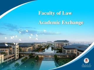 Faculty of Law Academic Exchange