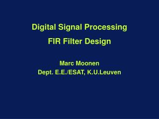 Digital Signal Processing  FIR Filter Design
