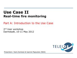 Use Case II Real-time fire monitoring Part A: Introduction to the Use Case