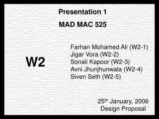 Presentation 1 MAD MAC 525