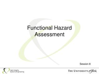 Functional Hazard  Assessment