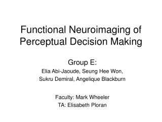 Functional Neuroimaging of Perceptual Decision Making