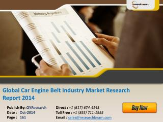 Global Car Engine Belt Market Size, Share, Study 2014