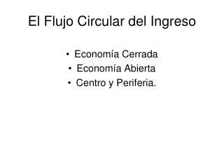 El Flujo Circular del Ingreso