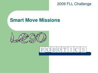 Smart Move Missions