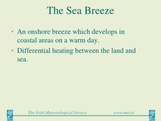 The Sea Breeze