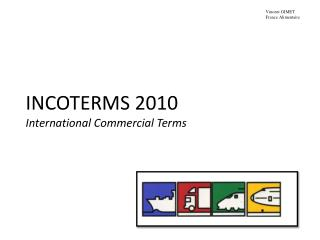 INCOTERMS 2010 International Commercial Terms