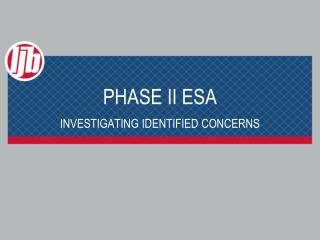PHASE II ESA