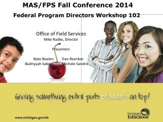 MAS/FPS Fall Conference 2014 Federal Program  Directors Workshop 102