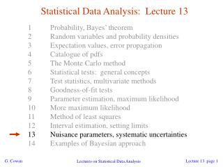 Statistical Data Analysis:  Lecture 13