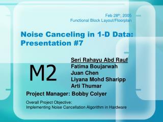 Noise Canceling in 1-D Data:   Presentation #7