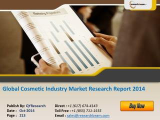 Global Cosmetic Industry 2014 Market Size, Share, Study 2014