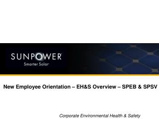 New Employee Orientation – EH&S Overview – SPEB & SPSV