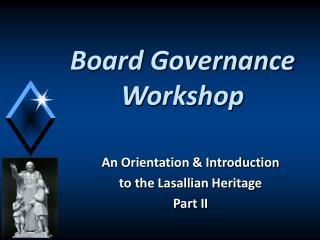 Board Governance Workshop
