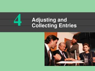 Adjusting and Collecting Entries