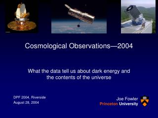 Cosmological Observations—2004