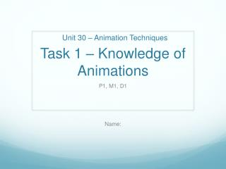 Task 1 � Knowledge of Animations