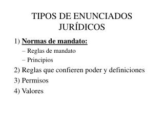TIPOS DE ENUNCIADOS JURÍDICOS