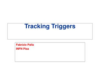 Tracking Triggers