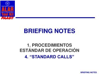 BRIEFING NOTES