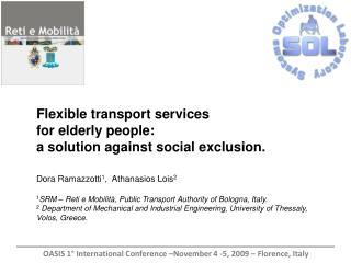 Flexible transport services  for elderly people:  a solution against social exclusion.
