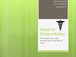 Nurse to Patient Ratios
