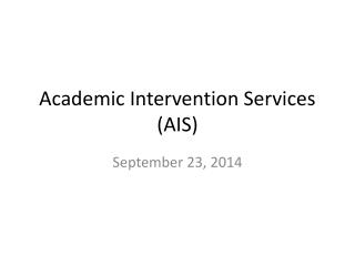 Academic Intervention Services (AIS)