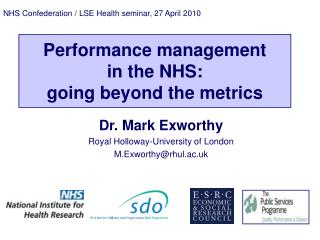Performance management  in the NHS:  going beyond the metrics