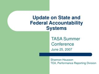 Update on State and Federal Accountability Systems