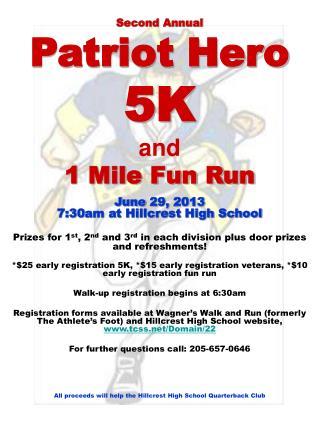 Second Annual Patriot Hero 5K and 1 Mile Fun Run