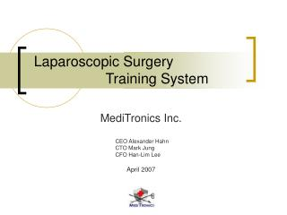 Laparoscopic Surgery                    Training System