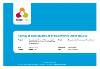 Agency B case studies of procurements under $80,000