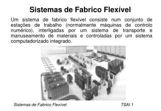 Sistemas de Fabrico Flexível