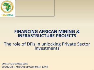 EMELLY MUTAMBATSERE ECONOMIST, African development bank