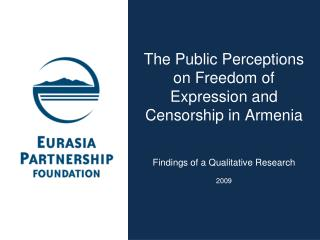The Public Perceptions on Freedom of Expression and Censorship  in  Armenia