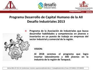 Programa Desarrollo de Capital Humano de la  AII Desafío Industriales 2013