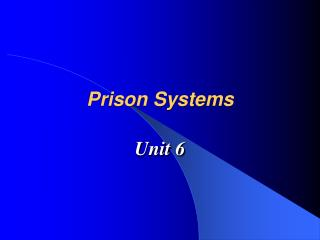 Prison Systems